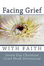 Facing Grief with Faith
