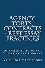 Agency, Torts, Contracts - Best Essay Practices