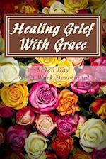Healing Grief with Grace