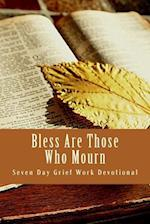 Bless Are Those Who Mourn