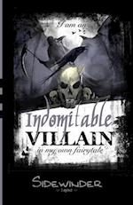 Indomitable Villain