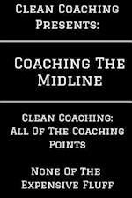 Coaching the Midline