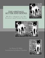 The Airedale, Setter and Hound