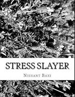 Stress Slayer
