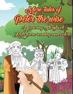 More Tales of Peter the Wise - A Coloring Story Book