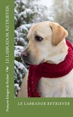 Le Labrador Retriever