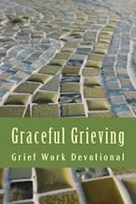 Graceful Grieving