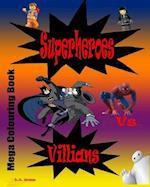 Superheroes Vs Villians