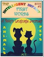 The Intelligent Infant First Words - Book #2