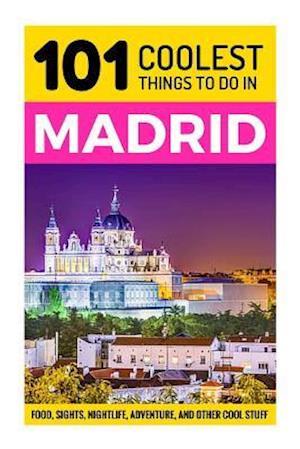 Madrid af 101 Coolest Things