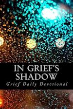 In Grief's Shadow