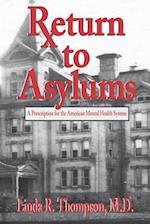 Return to Asylums