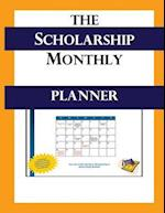The Scholarship Monthly Planner - 2016/2017