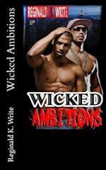 Wicked Ambitions