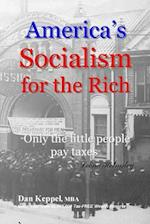 America's Socialism for the Rich