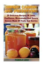 Summer Canning and Preserving