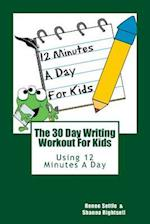 The 30 Day Writing Workout 4 Kids!