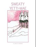 Sweaty Yetti-Mae