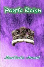 Purple Reign af MR Montrelle Arnold