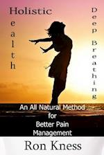 Deep Breathing to Help Relieve Chronic Pain