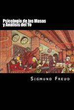 Psicologia de Las Masas y Analisis del Yo (Spanish Edition)