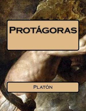 Bog, paperback Protagoras (Spanish Edition) af Platon