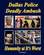 Dallas Police Deadly Ambush