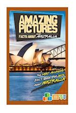 Amazing Pictures and Facts about Australia