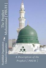 A Description of the Prophet [ Pbuh ]