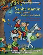 Sankt Martin Singt Durch Herbst Und Wind - 20 Kinderlieder Fur Die Laternenzeit