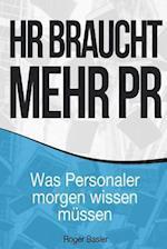 HR Braucht Mehr PR