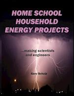 Home School Household Energy Projects