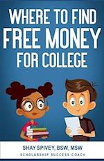 Where to Find Free Money for College