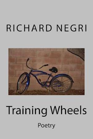 Training Wheels af Richard Negri