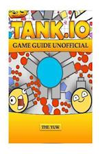 Tank.IO Game Guide Unofficial