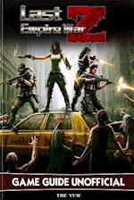 Last Empire War Z Game Guide Unofficial