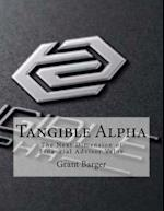 Tangible Alpha