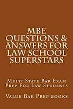 MBE Questions & Answers for Law School Superstars