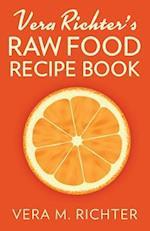 Vera Richter's Raw Food Recipe Book