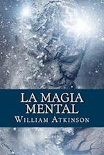 La Magia Mental (Spanish Edition)