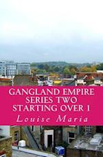 Gangland Empire Series Two Starting Over 1