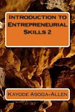 Introduction to Entrepreneurial Skills 2