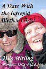 A Date with the Intrepid Blether Girls
