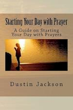 Starting Your Day with Prayer