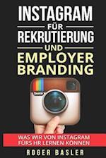 Instagram Fuer Rekrutierung Und Employer Branding