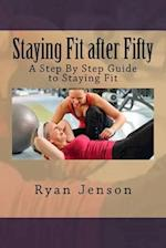 Staying Fit After Fifty