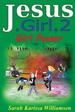 Jesus.Girl.2 Girl Power