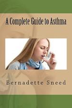 A Complete Guide to Asthma