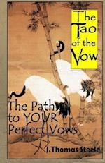 The Tao of the Vow