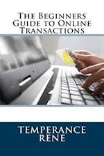 The Beginners Guide to Online Transactions